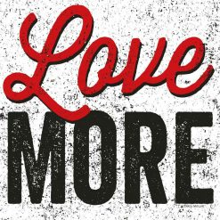 """Scritta decorativa """"Love more"""""""