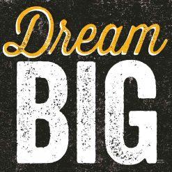 "Scritta decorativa ""dream big"""