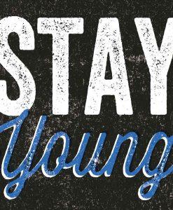 """Scritta decorativa """"Stay young"""""""