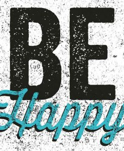 "Scritta decorativa ""Be happy"""